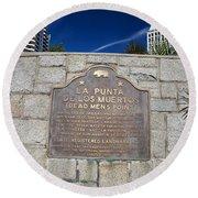 Ca57-la Punta De Los Muertos Dead Mens Point Round Beach Towel