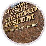 California State Railroad Museum Round Beach Towel