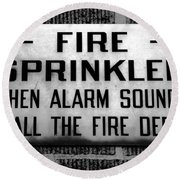 Call The Fire Dept Round Beach Towel