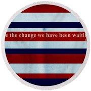 Carpe Diem Series - Barack Obama Round Beach Towel