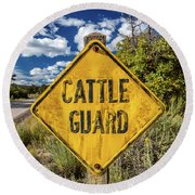 Cattle Guard Road Sign Round Beach Towel