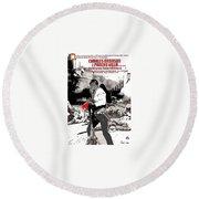 Charles Bronson Plays The Murderous Rodolfo Fierro In Viva  Rides 1968-2013 Round Beach Towel