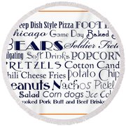 Chicago Bears Game Day Food 3 Round Beach Towel