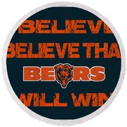 Chicago Bears I Believe Round Beach Towel