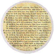 Children Learn What They Live Round Beach Towel