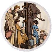 Cholera-infected Pump, 1854 Round Beach Towel