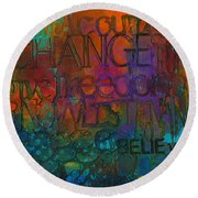 Choose Your Words Carefully Round Beach Towel