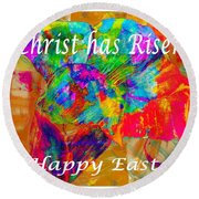 Christ Has Risen Happy Easter Round Beach Towel