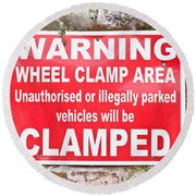 Clamping Sign Round Beach Towel