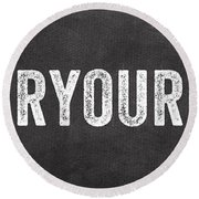 Clear Your Plate Round Beach Towel