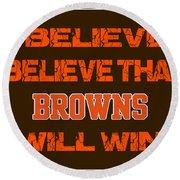 Cleveland Browns I Believe Round Beach Towel