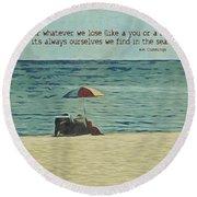 Coastal Beach - E.e. Cummings Sea Quote Round Beach Towel