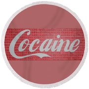 Cocaine Round Beach Towel