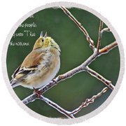 Cock-a-doodle Doo Gold Finch-with Verse Round Beach Towel