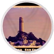 Coit Tower Poster Round Beach Towel