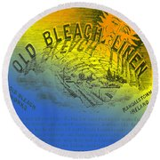 Colorful Old Bleach Linen Ad Round Beach Towel