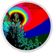 Colors Are There Round Beach Towel