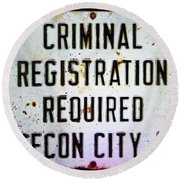 Criminal Registration Required Absecon City Nj Round Beach Towel