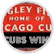 Cubs Win - Wrigley Sign Round Beach Towel