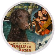Curly Coated Retriever Art - The World In His Arms Movie Poster Round Beach Towel