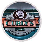 Curlys Pub - Lambeau Field Round Beach Towel