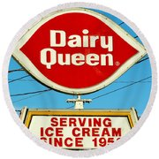 Dairy Queen Sign Round Beach Towel
