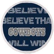 Dallas Cowboys I Believe Round Beach Towel