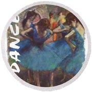 Dance By Degas Round Beach Towel