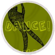 Dance Dance Dance Round Beach Towel