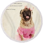 Dance Like There's Nobody Watching Round Beach Towel