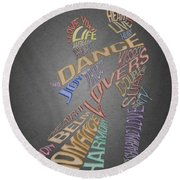Dance Lovers Silhouettes Typography Round Beach Towel