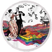 Dance Till The End Of Time Round Beach Towel