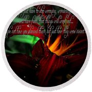 Dark Red Day Lily And Quote Round Beach Towel