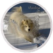 Dashing Through The Snow Round Beach Towel