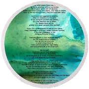 Desiderata 2 - Words Of Wisdom Round Beach Towel