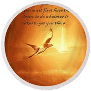 Destination And Desire Round Beach Towel
