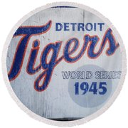 Detroit Tigers Wold Series 1945 Sign Round Beach Towel