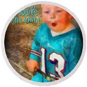 Devil Youre Going Down Round Beach Towel