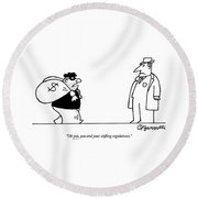 Digibuy A Robber With A $ Bag Speaks To A Police Round Beach Towel by Charles Barsotti