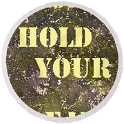 Dont Hold Your Breath Round Beach Towel
