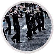 Don't Let The Parade Pass You By Round Beach Towel