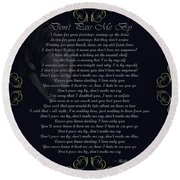 Dont Pass Me By Golden Scroll Round Beach Towel