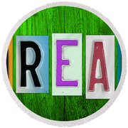 Dream License Plate Letter Vintage Phrase Artwork On Green Round Beach Towel by Design Turnpike