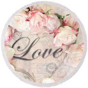 Dreamy Shabby Chic Roses Heart With Love - Love Typography Heart Romantic Cottage Chic Love Prints Round Beach Towel