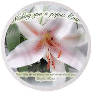 Easter Greeting Card - White Lily With Quote Round Beach Towel