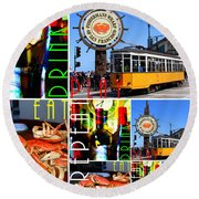 Eat Drink Play Repeat San Francisco 20140713 Vertical V2 Round Beach Towel