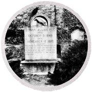 Edgar Allen Poe Grave Site Baltimore Round Beach Towel