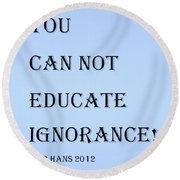 Educate Quote In Cyan Round Beach Towel
