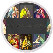El Greco's Apostles Of Christ Round Beach Towel by Barbara Griffin