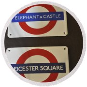 Elephant Castle And Leicester Square Round Beach Towel